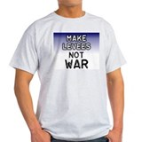 Make Levees Not War Ash Grey T-Shirt