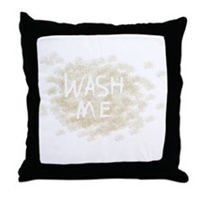 Wash Me Throw Pillow