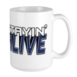 STAYIN ALIVE [I Love/I Heart Staying Alive] Mug