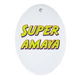 Super amaya Oval Ornament