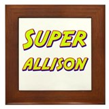 Super allison Framed Tile