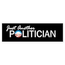 Just Another Politician Bumper Bumper Sticker