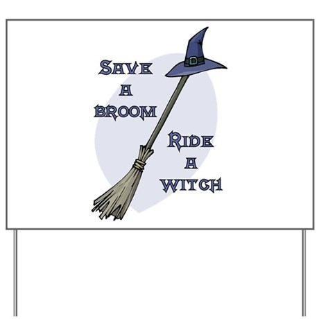 Ride a Witch Halloween Yard Sign