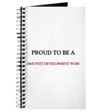 Proud to be a Community Development Worker Journal