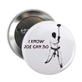 "I Know Joe Can Do 2.25"" Button (100 pack)"