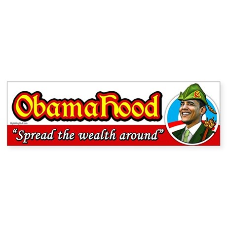 ObamaHood Spread the Wealth Bumper Sticker
