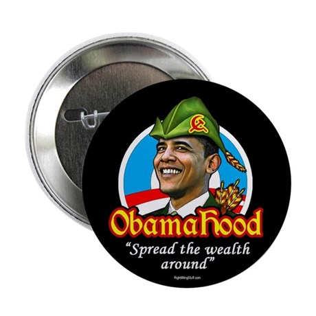 "ObamaHood Spread the Wealth 2.25"" Button (100 pack"
