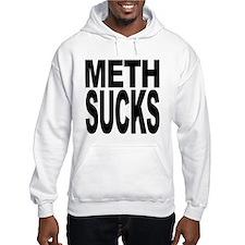 Meth Sucks Hooded Sweatshirt