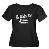 """The World's Best Piano Tuner"" Women's Plus Size S"