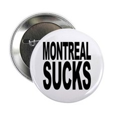 "Montreal Sucks 2.25"" Button (100 pack)"