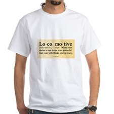 Locomotive Definition Shirt