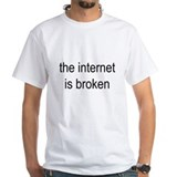 the internet is broken - Shirt