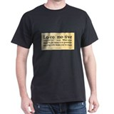 Locomotive Definition T-Shirt