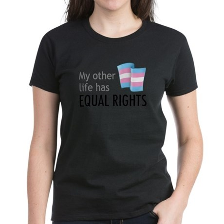 My Other Life Trans Women's Dark T-Shirt