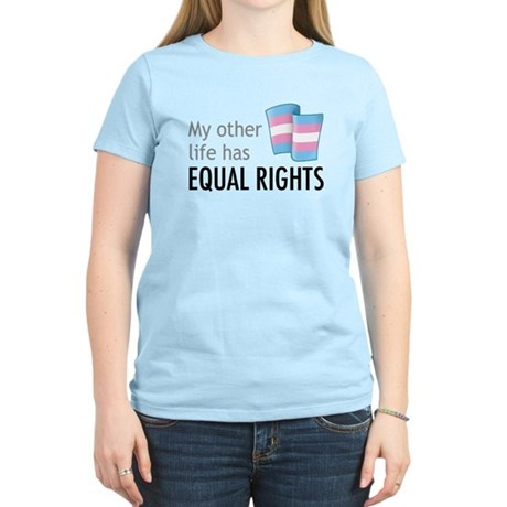 My Other Life Trans Women's Light T-Shirt