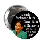 Michele Bachmann is the Palin of Minnesota pin