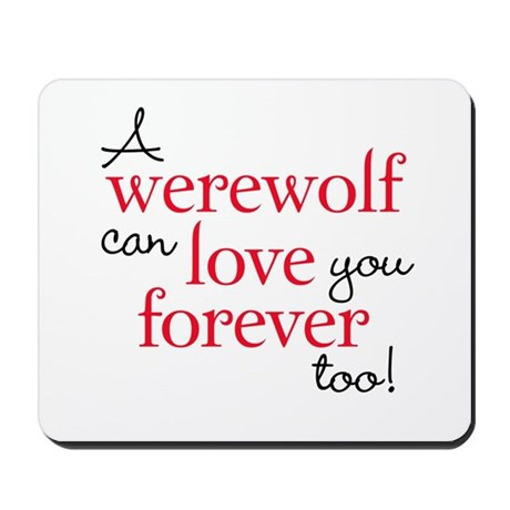 Werewolf Love Twilight Mousepad