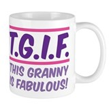 THIS GRANNY IS FABULOUS! Mug