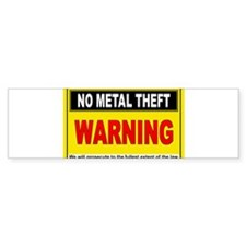 NO METAL THEFT Bumper Bumper Sticker