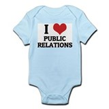 I Love Public Relations Infant Creeper