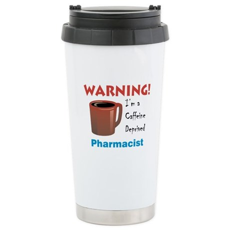Caffeine Deprived Pharmacist Ceramic Travel Mug