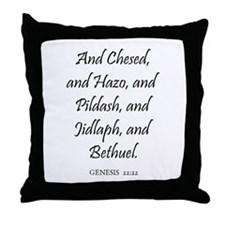GENESIS  22:22 Throw Pillow