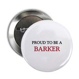 "Proud to be a Barker 2.25"" Button (10 pack)"