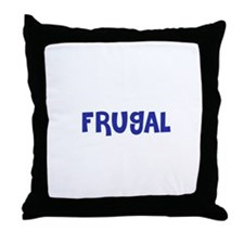 Frugal Throw Pillow