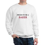 Proud to be a Baker Sweatshirt