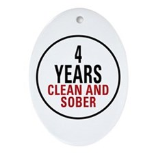 4 Years Clean & Sober Oval Ornament