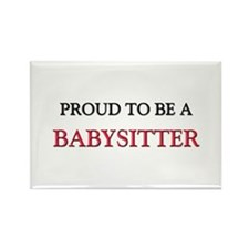 Proud to be a Babysitter Rectangle Magnet