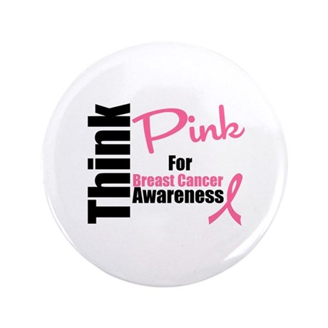 "Think Pink 3.5"" Button"