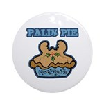 Palin Pie (Moose Berry Pie) Ornament (Round)