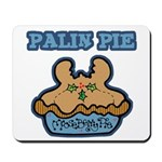 Palin Pie (Moose Berry Pie) Mousepad