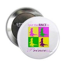 "Rince in Princess - 2.25"" Button"