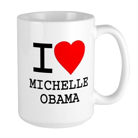 I Love Michelle Obama Large Mug