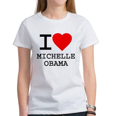 I Love Michelle Obama Womens T-Shirt