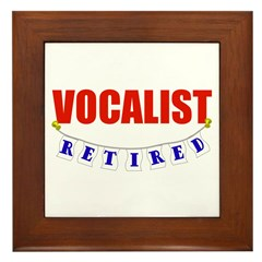 Retired Vocalist Framed Tile