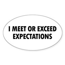 I Meet Expectations Oval Stickers