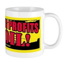 Big Lies Big Profits BIG OIL 2 Coffee Mug