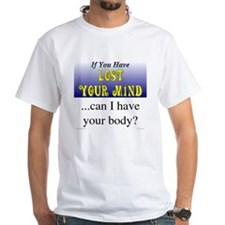 Lost Mind / Have Body - Shirt
