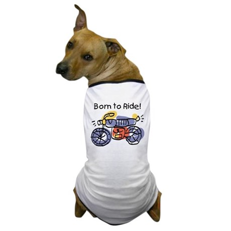 Child Art Born To Ride Dog T-Shirt