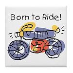 Child Art Born To Ride Tile Coaster