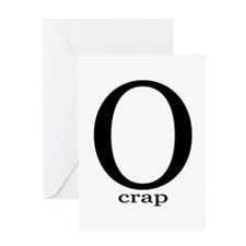 O crap Greeting Card