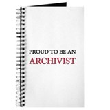 Proud To Be A ARCHIVIST Journal