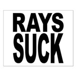 Rays Suck Small Poster