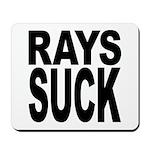 Rays Suck Mousepad