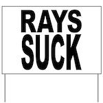 Rays Suck Yard Sign