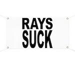 Rays Suck Banner