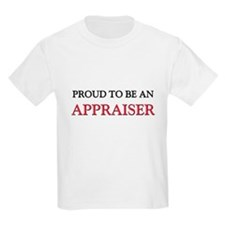 Proud To Be A APPRAISER T-Shirt